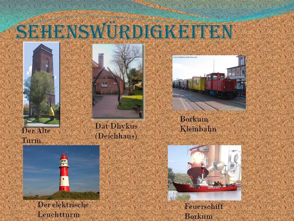 Sehenswürdigkeiten Borkum Kleinbahn Dat Dhykus (Deichhaus)