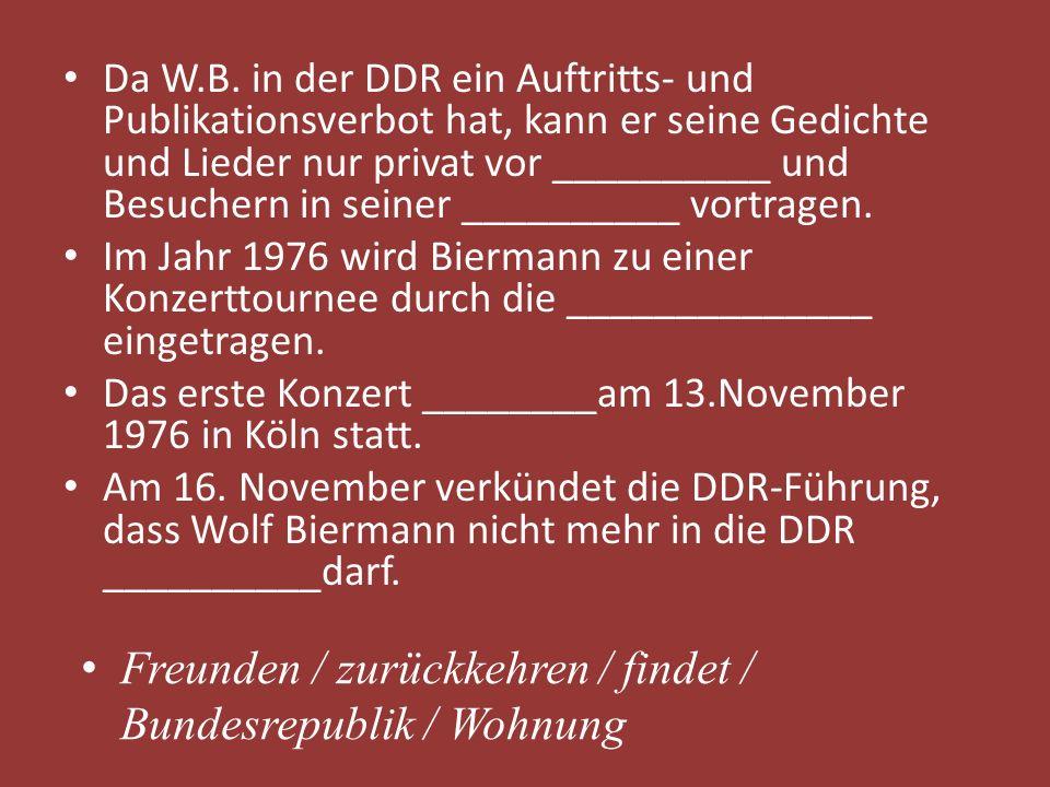 Freunden / zurückkehren / findet / Bundesrepublik / Wohnung