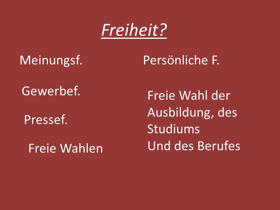 Freiheit Meinungsf. Persönliche F. Gewerbef.