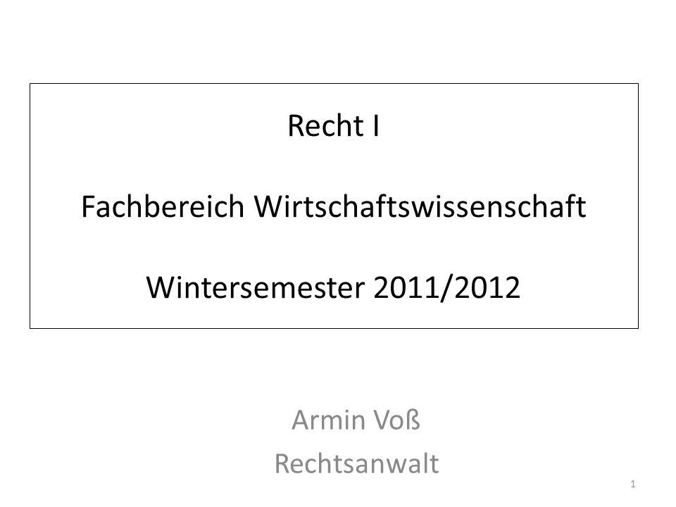 Recht I Fachbereich Wirtschaftswissenschaft Wintersemester 2011/2012
