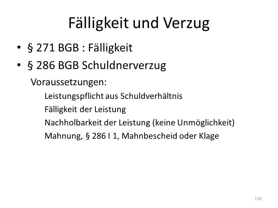 Fälligkeit und Verzug § 271 BGB : Fälligkeit § 286 BGB Schuldnerverzug