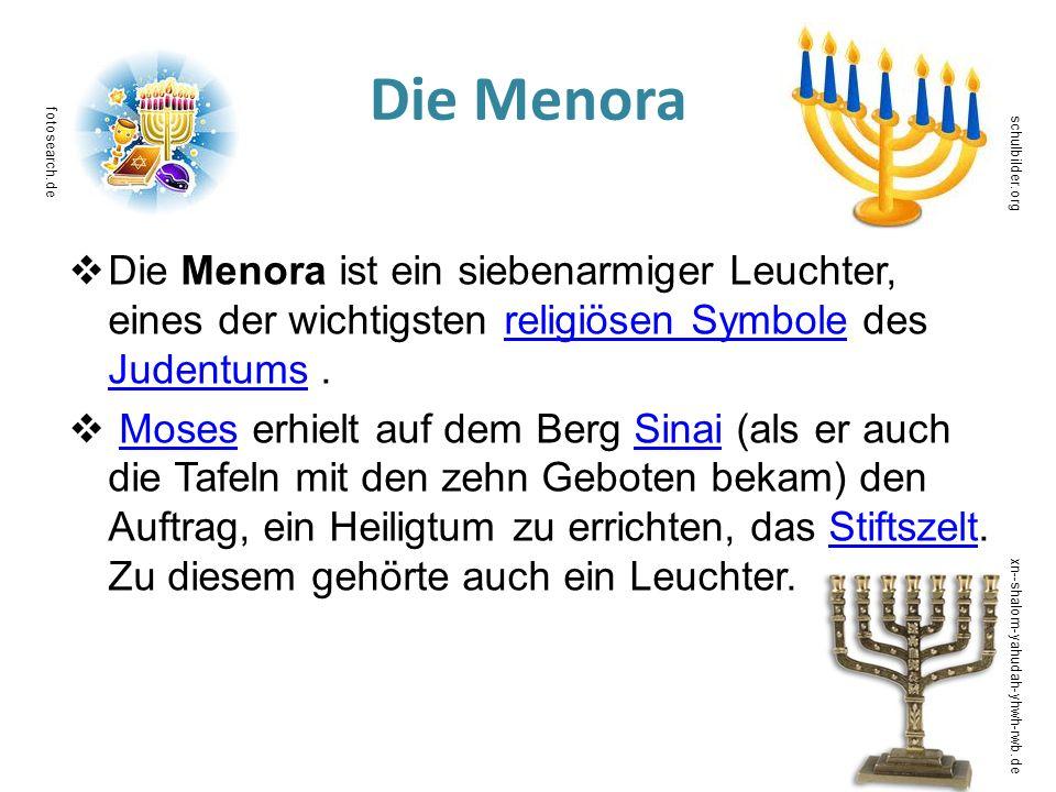 Die Menora fotosearch.de. schulbilder.org. Die Menora ist ein siebenarmiger Leuchter, eines der wichtigsten religiösen Symbole des Judentums .