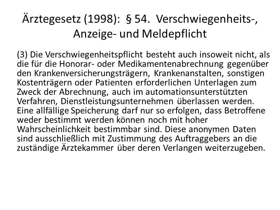 Ärztegesetz (1998): § 54. Verschwiegenheits-, Anzeige- und Meldepflicht