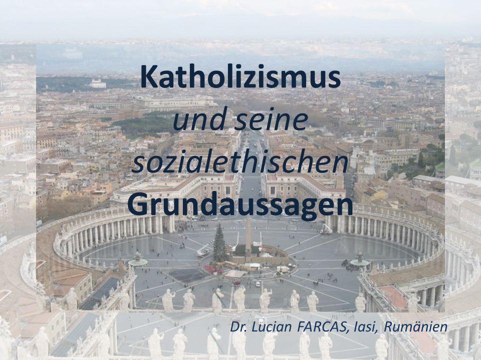 Katholizismus und seine sozialethischen Grundaussagen