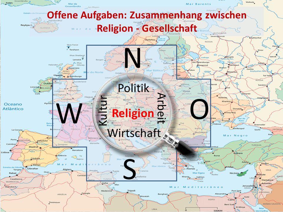 Offene Aufgaben: Zusammenhang zwischen Religion - Gesellschaft