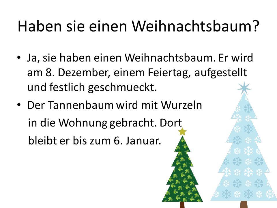 Haben sie einen Weihnachtsbaum