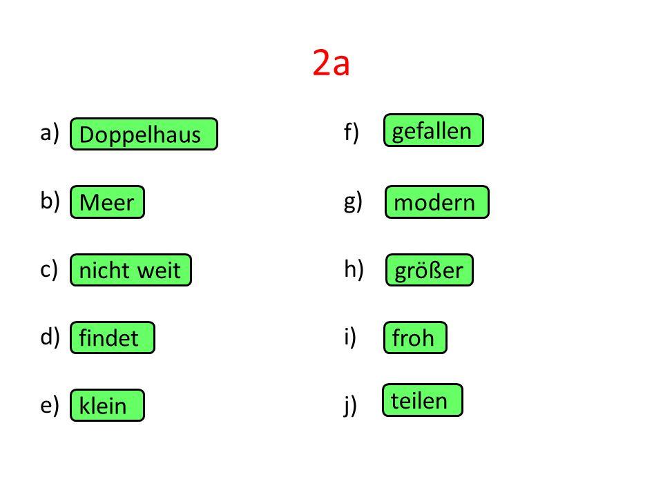 2a a) b) c) d) e) Doppelhaus f) g) h) i) j) gefallen Meer modern