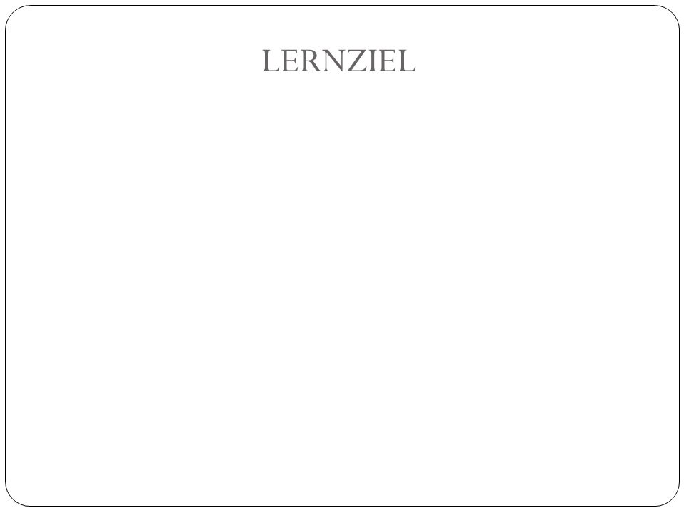LERNZIEL