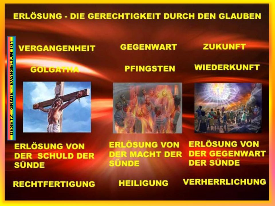 GESETZ – GNADE - EVANGELIUM 101