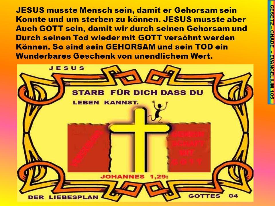 GESETZ – GNADE - EVANGELIUM 105