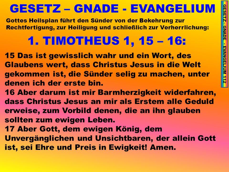 GESETZ – GNADE - EVANGELIUM