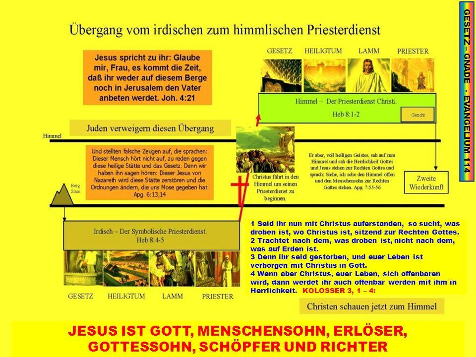 GESETZ – GNADE - EVANGELIUM 114