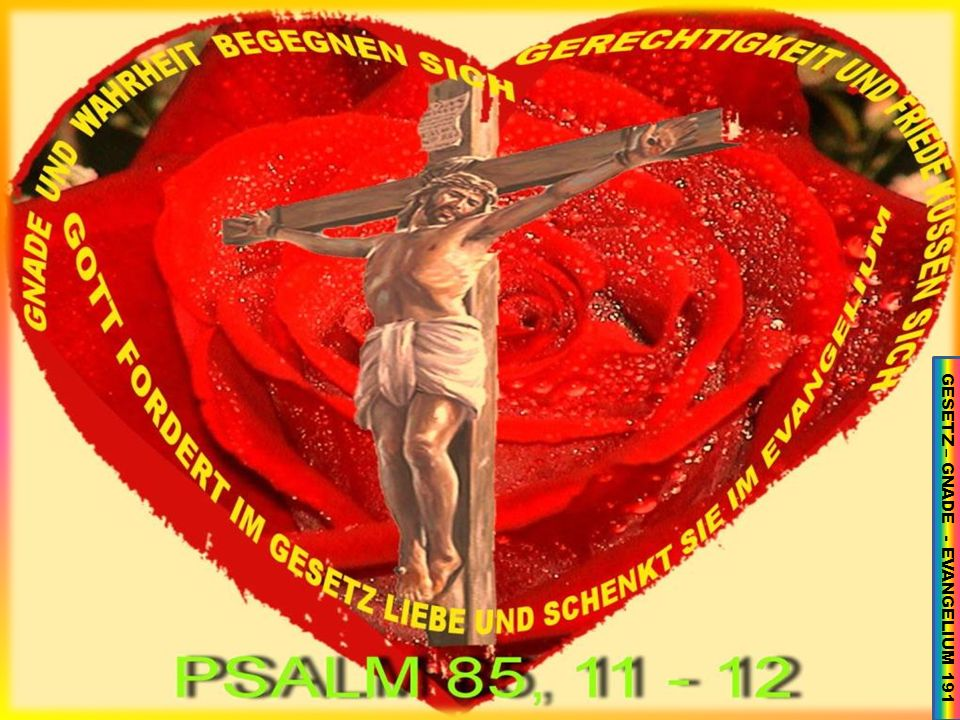 GESETZ – GNADE - EVANGELIUM 191