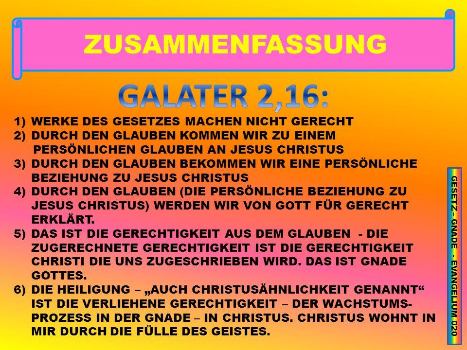GESETZ – GNADE - EVANGELIUM 020