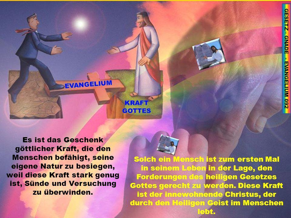 GESETZ – GNADE - EVANGELIUM 092