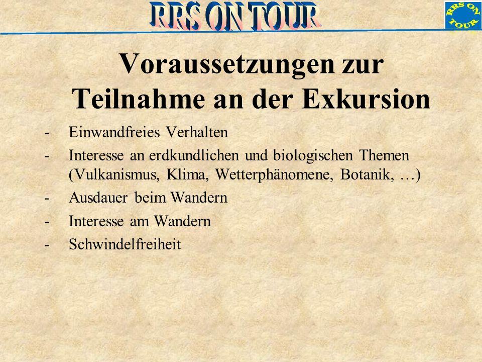 Voraussetzungen zur Teilnahme an der Exkursion