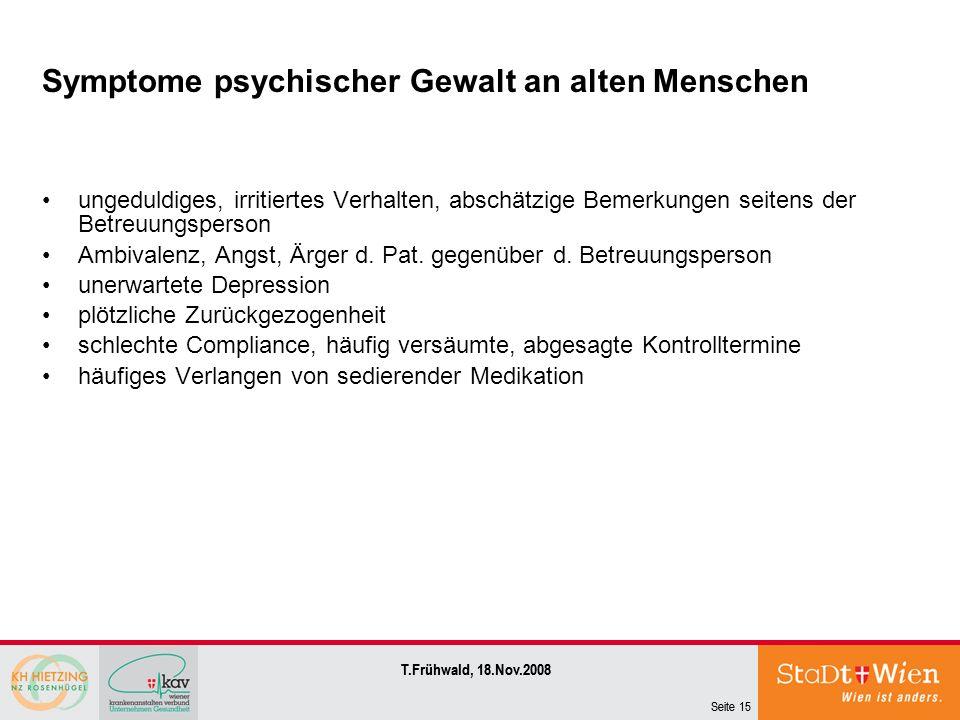 Symptome psychischer Gewalt an alten Menschen