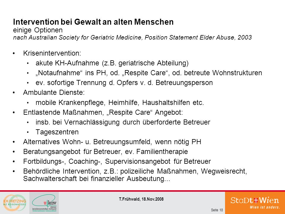 Intervention bei Gewalt an alten Menschen einige Optionen nach Australian Society for Geriatric Medicine, Position Statement Elder Abuse, 2003