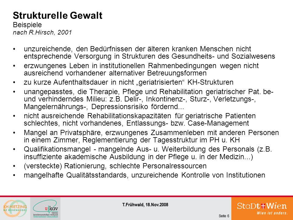 Strukturelle Gewalt Beispiele nach R.Hirsch, 2001