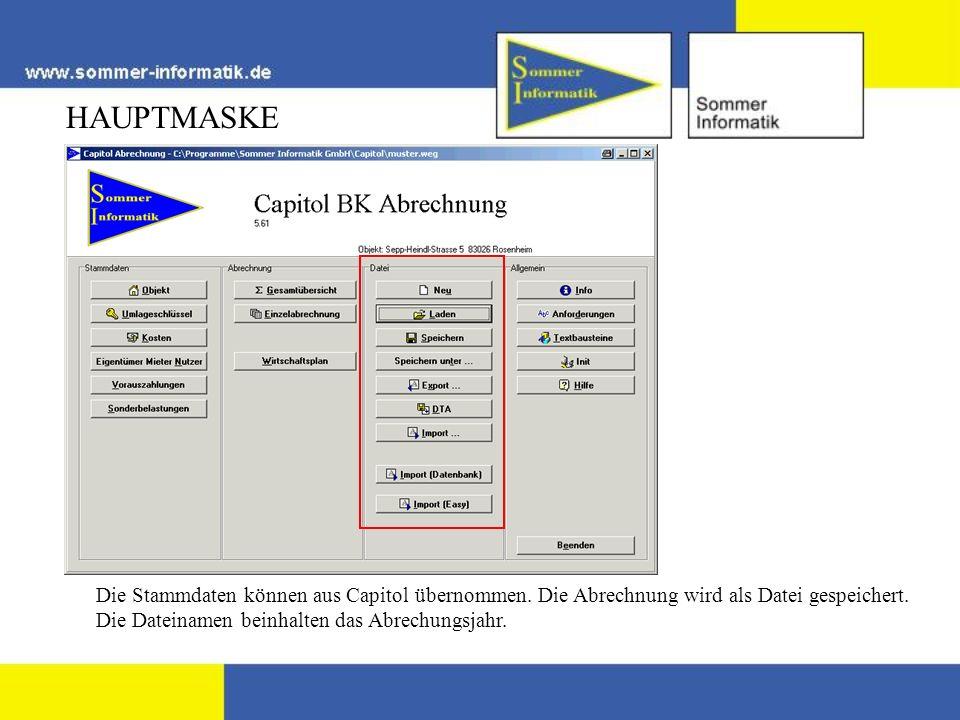 HAUPTMASKEDie Stammdaten können aus Capitol übernommen.