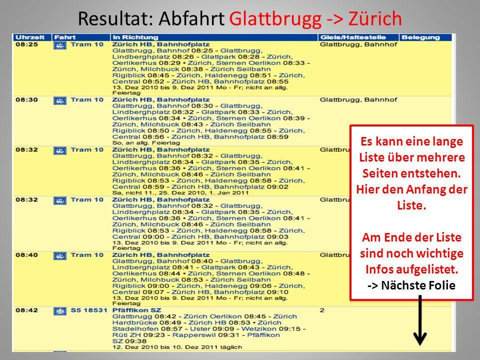 Resultat: Abfahrt Glattbrugg -> Zürich