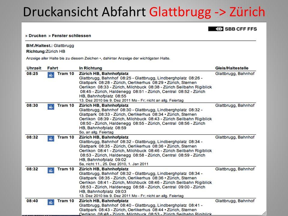 Druckansicht Abfahrt Glattbrugg -> Zürich