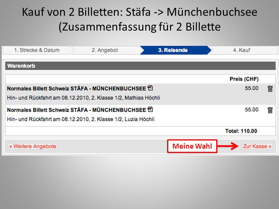 Kauf von 2 Billetten: Stäfa -> Münchenbuchsee (Zusammenfassung für 2 Billette