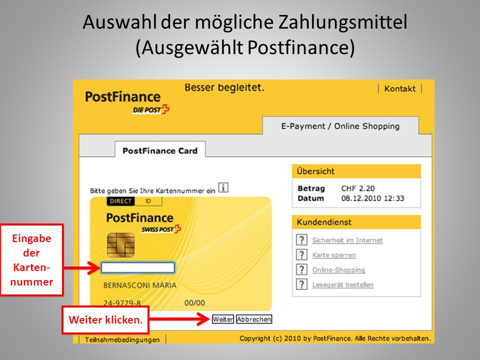Auswahl der mögliche Zahlungsmittel (Ausgewählt Postfinance)