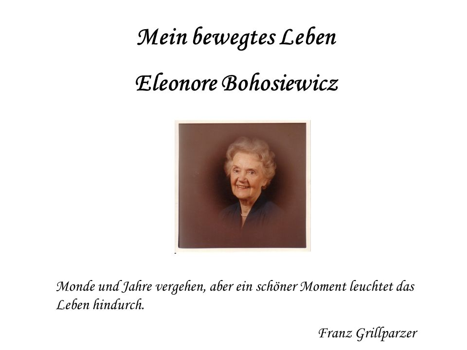 Mein bewegtes Leben Eleonore Bohosiewicz