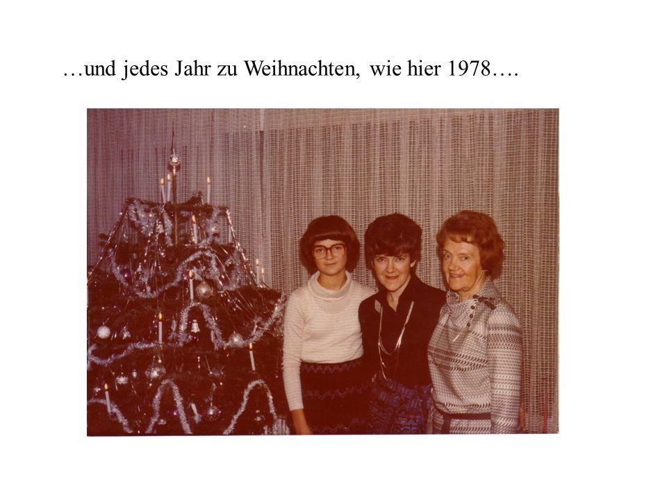 …und jedes Jahr zu Weihnachten, wie hier 1978….
