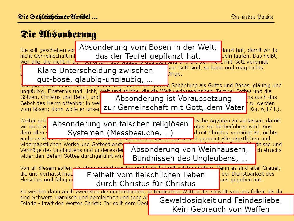 Die Schleitheimer Artikel … Die sieben Punkte