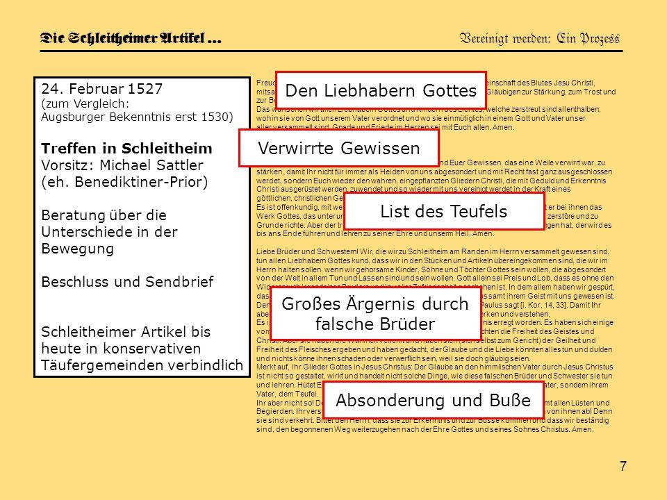 Die Schleitheimer Artikel … Vereinigt werden: Ein Prozess