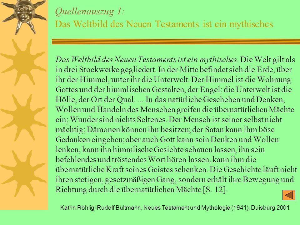 Quellenauszug 1: Das Weltbild des Neuen Testaments ist ein mythisches