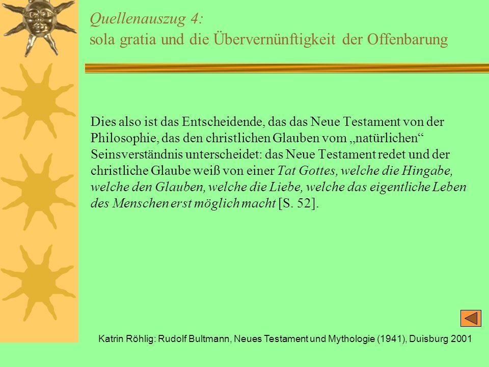 Quellenauszug 4: sola gratia und die Übervernünftigkeit der Offenbarung