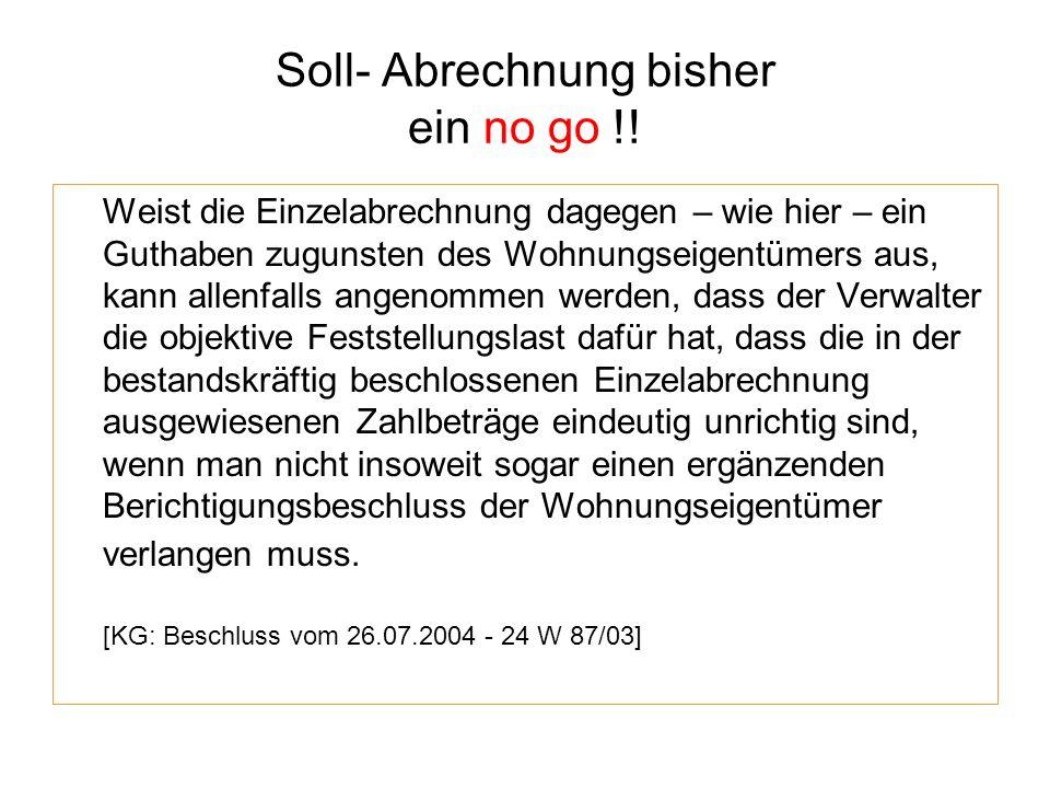 Soll- Abrechnung bisher ein no go !!