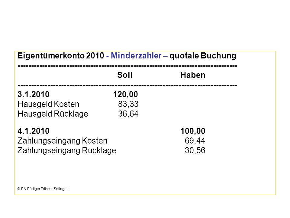 Eigentümerkonto 2010 - Minderzahler – quotale Buchung
