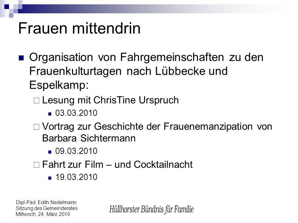 Frauen mittendrin Organisation von Fahrgemeinschaften zu den Frauenkulturtagen nach Lübbecke und Espelkamp:
