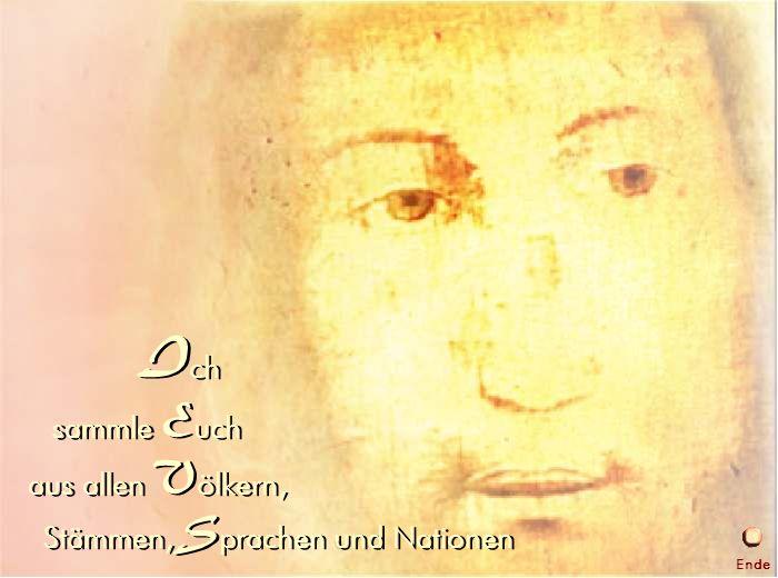 Ich sammle Euch aus allen Völkern, Stämmen, Sprachen und Nationen