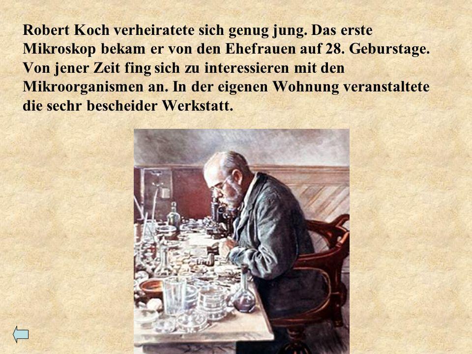 Robert Koch verheiratete sich genug jung