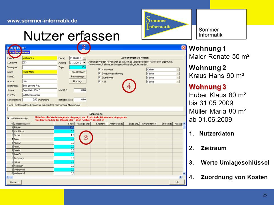 Nutzer erfassen 2 Wohnung 1 1 Maier Renate 50 m² Wohnung 2