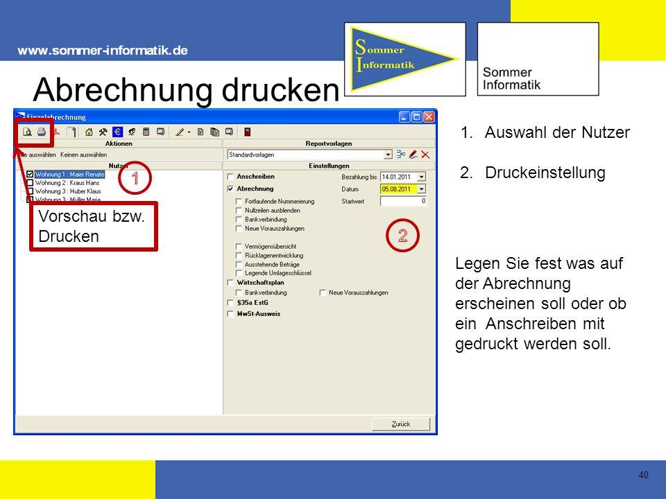 Abrechnung drucken Auswahl der Nutzer Druckeinstellung 1 Vorschau bzw.