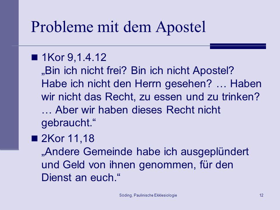 Probleme mit dem Apostel