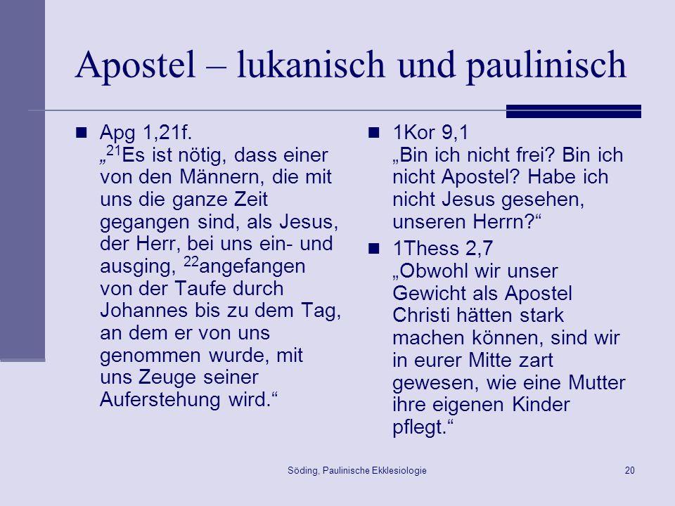 Apostel – lukanisch und paulinisch