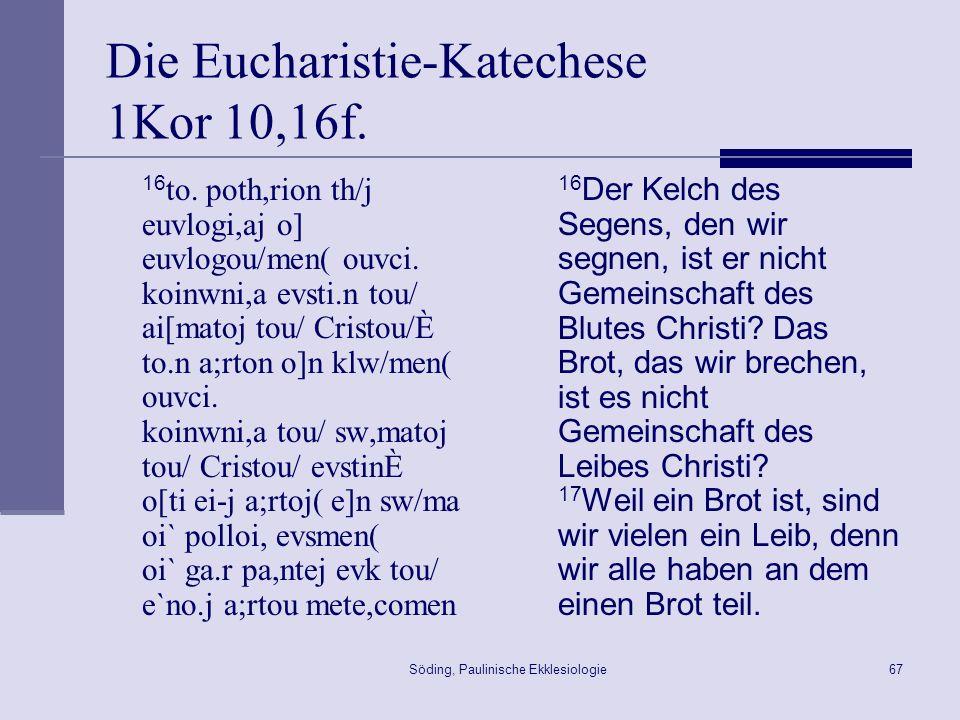 Die Eucharistie-Katechese 1Kor 10,16f.