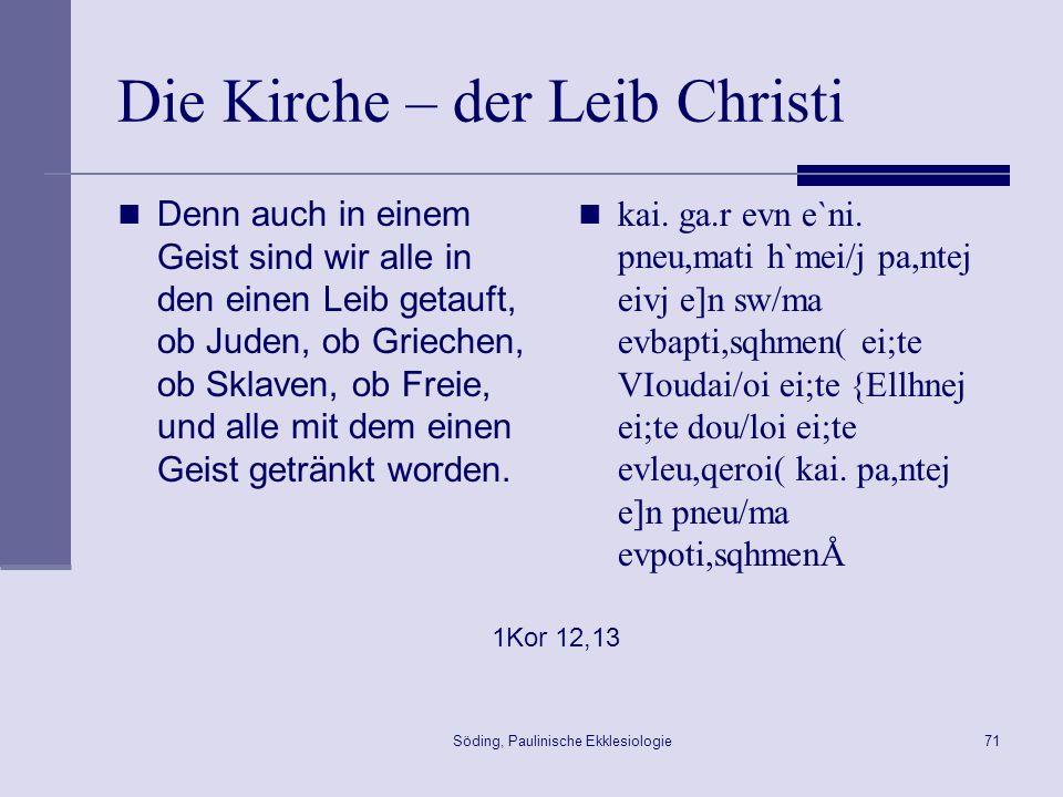 Die Kirche – der Leib Christi