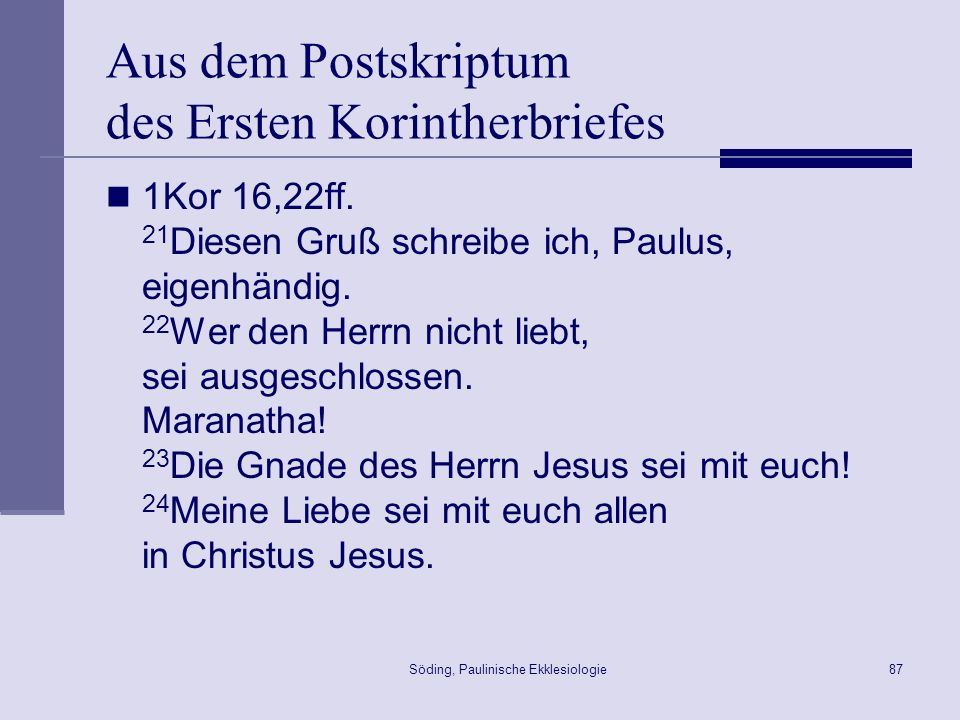 Aus dem Postskriptum des Ersten Korintherbriefes