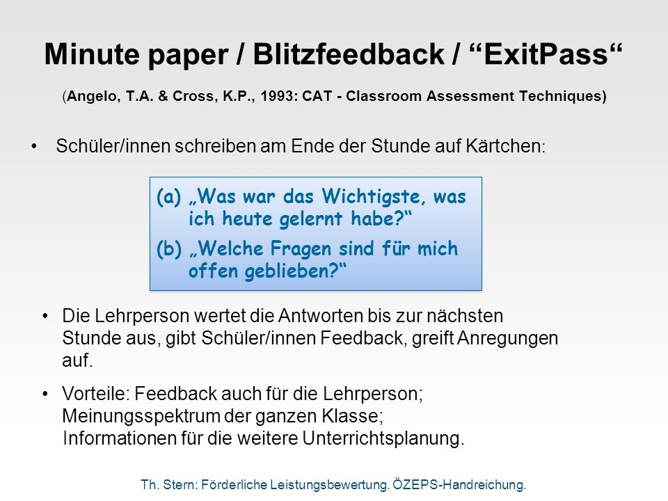 Minute paper / Blitzfeedback / ExitPass (Angelo, T. A. & Cross, K. P