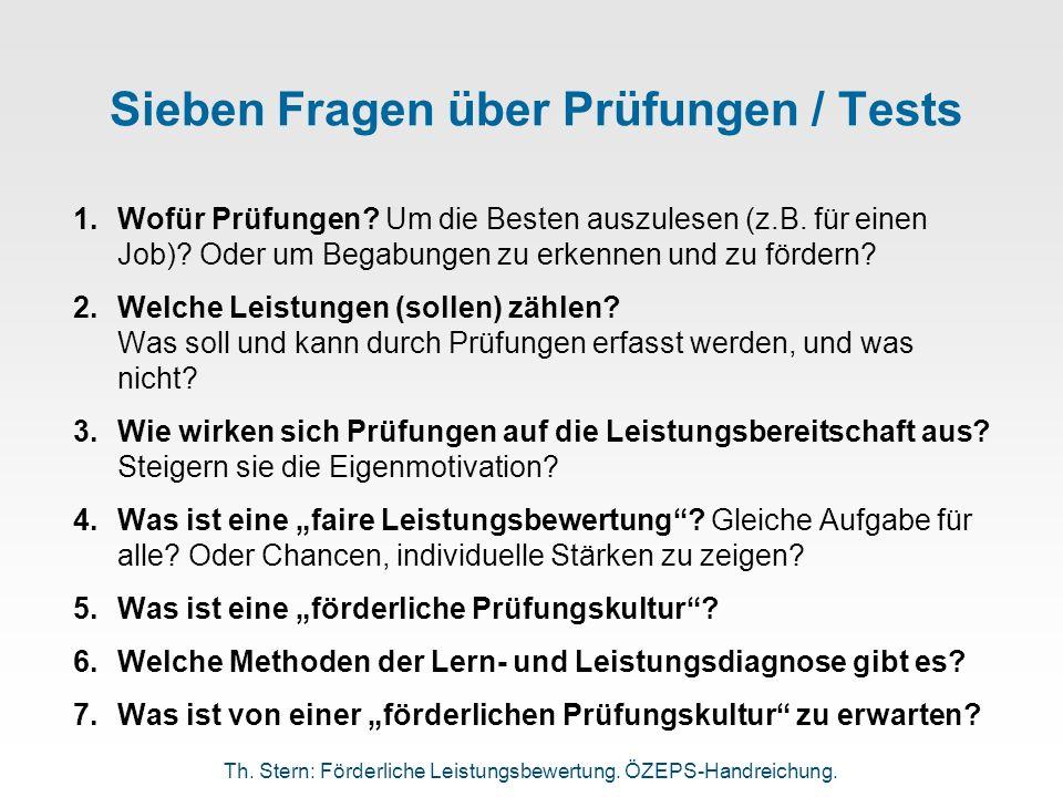 Sieben Fragen über Prüfungen / Tests