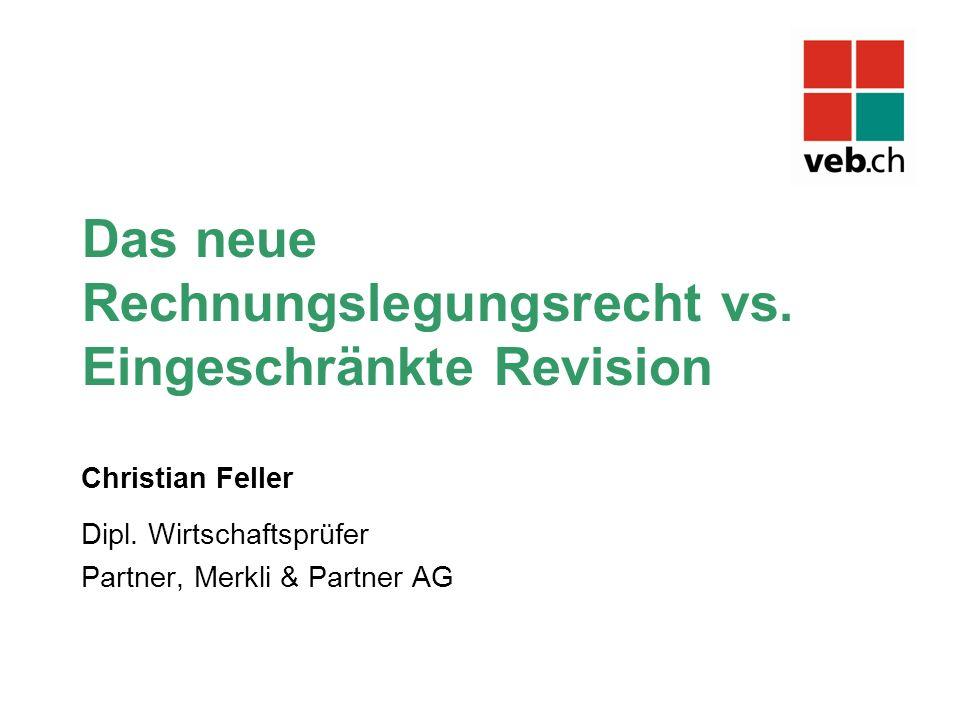 Das neue Rechnungslegungsrecht vs. Eingeschränkte Revision