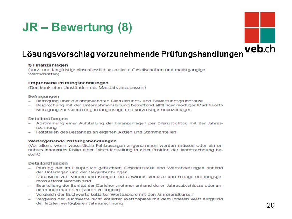JR – Bewertung (8) Lösungsvorschlag vorzunehmende Prüfungshandlungen